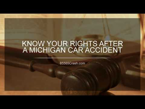 Know Your Rights After a Michigan Car Accident | 85565CRASH.com