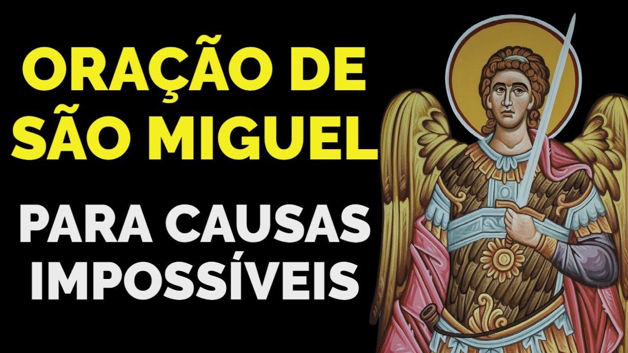 ORAÇÃO DE SÃO MIGUEL PARA CAUSAS IMPOSSÍVEIS
