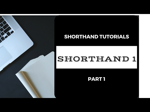 Shorthand tutorial for Beginners 1