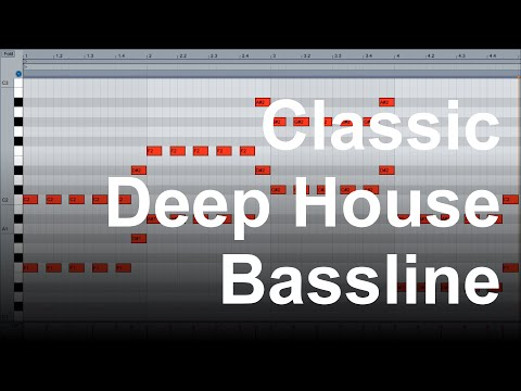 How to create the Classic Deep House / Progressive House Bassline