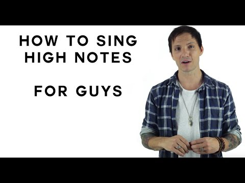How To Sing High Notes For Guys