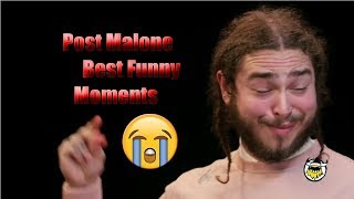 Post Malone Best Funny Moments and Interviews