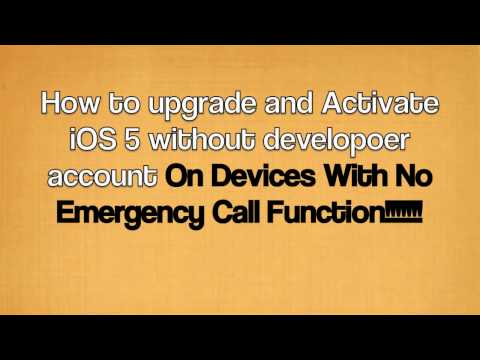 Upgrade and Activate iOS 5 without Developer Account (On Devices With No Emergency Call Function)