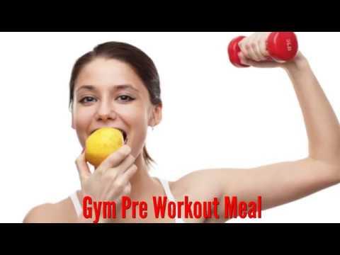 Gym Pre Workout Meal -जिम जाने से पहले क्या खाएं?