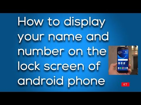 How to display your name and number on the lock screen of android phone in case of emergency
