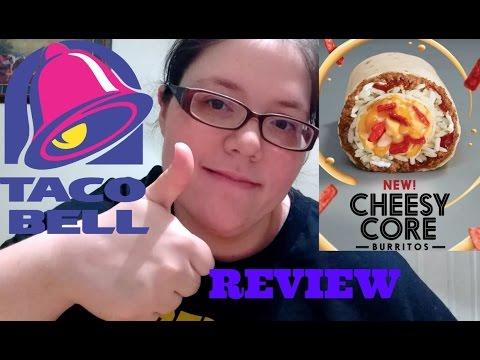 NEW TACO BELL CRUNCHY CHEESY CORE CHICKEN BURRITO REVIEW