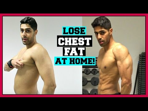 How To Lose Chest Fat At HOME Fast - WORKOUT & DIET PLAN