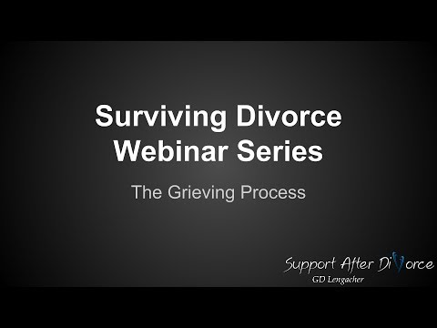 Surviving Divorce Webinar Series: Grieving