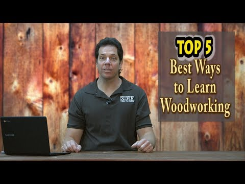 Best Way to Learn Woodworking