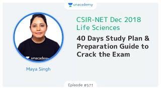 CSIR NET 2019 | Life Sciences | 40 Days Study Plan & Preparation Guide to Crack the Exam
