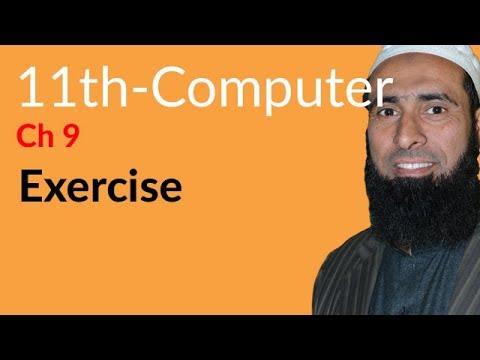 ICS Computer part 1, Ch 9, Exercise Chapter no 9 -ICS/FSC Part 1- 11th Class