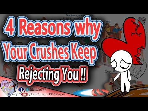 Your Crushes Keep Rejecting You ? Here's Why !! animated video