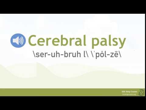 How Do You Pronounce Cerebral Palsy?