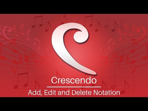 Crescendo Music Notation Tutorial   Add, Edit, and Delete Notations
