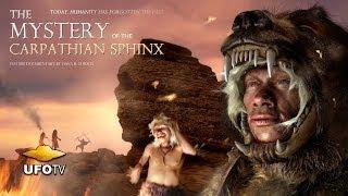 MYSTERY OF THE CARPATHIAN SPHINX