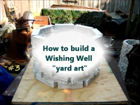How to Build a Wishing Well / yard art project 3of