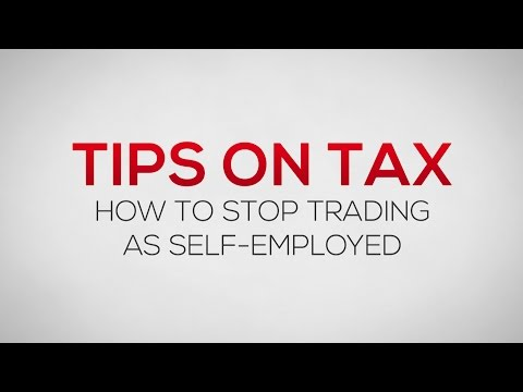 How to stop trading as self employed | Business Tips
