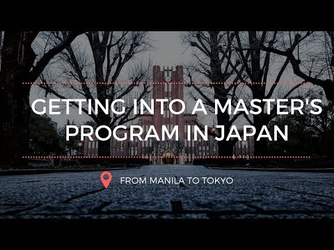 Getting Into a Master's Program in Japan
