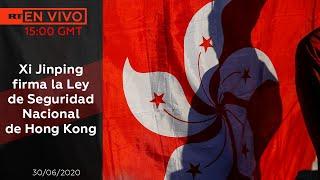 Xi Jinping firma la Ley de Seguridad Nacional de Hong Kong - NOTICIERO RT 30/06/2020