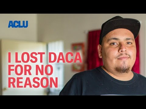 I Lost DACA For No Reason