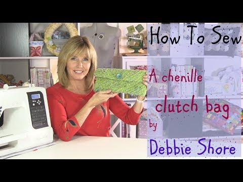 Chenille Clutch bag for you to sew by Debbie Shore