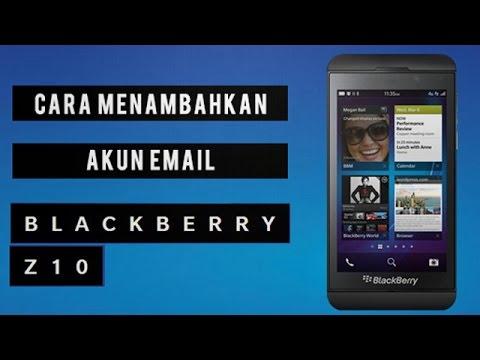 Cara Menambahkan akun email pada BlackBerry Q10
