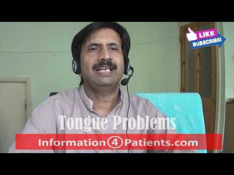 Tongue Problems : causes, symptoms, diagnosis, treatment, complications, risk factors, prevention