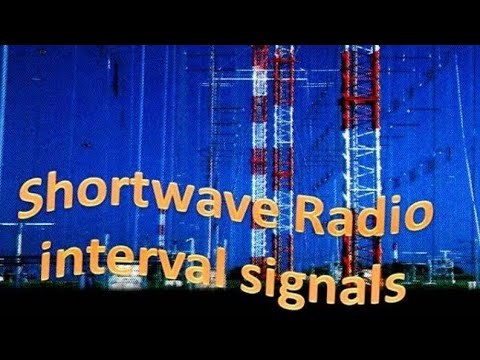 Shortwave Radio Station Interval Signals (glory days of swling)