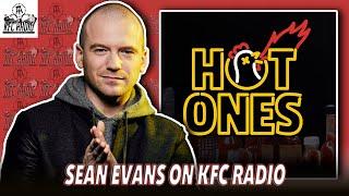Sean Evans Full Interview - KFC Radio