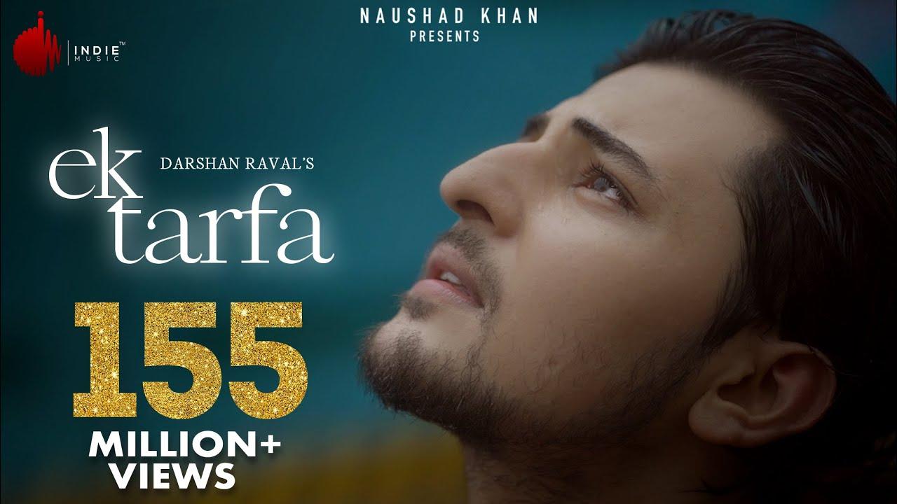 Ek Tarfa - Darshan Raval || Romantic Song 2020 | Indie Music Label