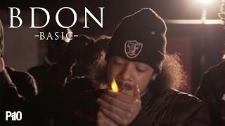 P110 - B Don - Basic [Music Video]