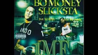 Bo Money Slicksta -
