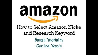 Amazon Niche and Keyword Research Full Package | Bangla Tutorial