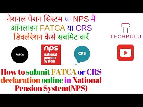 How to submit FATCA or CRS Declaration form for NPS(National Pension System)-Live Demo-In Hindi