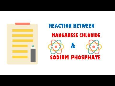 Manganese Chloride and Sodium Phosphate ( Reaction )