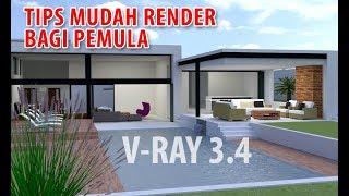 Cara Mudah Render Rumah dengan V-Ray di Sketchup untuk Pemula