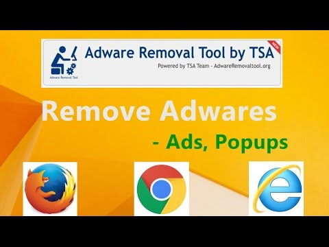 How to Get Rid of Ads,Popups,Adwares on Browsers