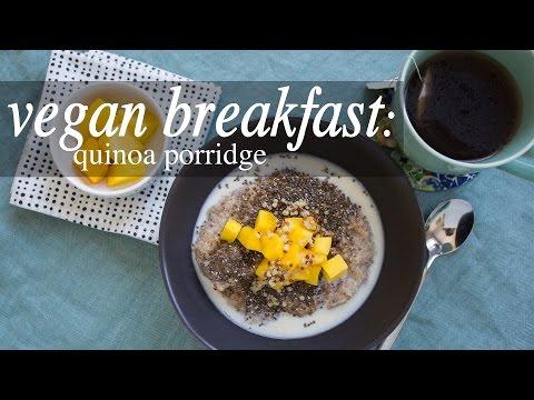 Easy Vegan Breakfast: Quinoa Porridge
