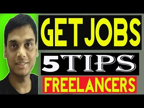 5 Tips to get jobs for New freelancers 2018   Become More Successful Freelancer   Helping Abhi