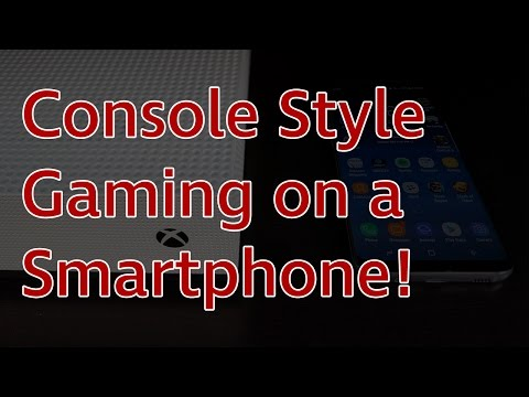 How To Have Console Style Gaming on a Galaxy S8/Smartphone!