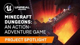 Minecraft Dungeons | Project Spotlight | Unreal Engine