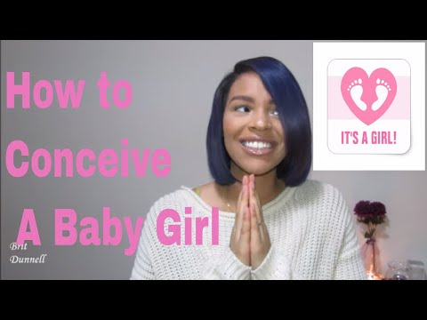 How to Conceive a Baby Girl / Brit Dunnell