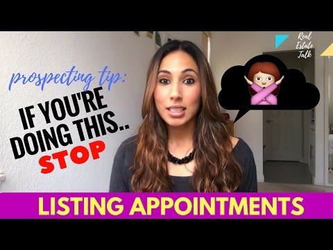 Listing Appointments - Stop Doing This!