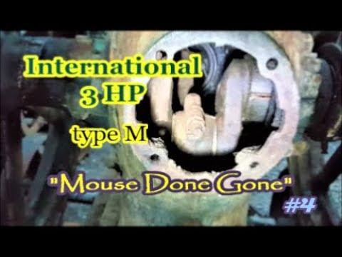 International 3 HP type M engine mouse nest #4