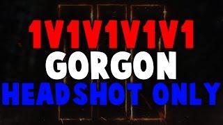 DE 1v1v1v1v1 GORGON HEADSHOT ONLY MATCH! (COD: Black Ops 3)