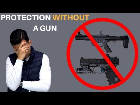 Let's Get Rid Of Guns   Protect Yourself Without A Gun