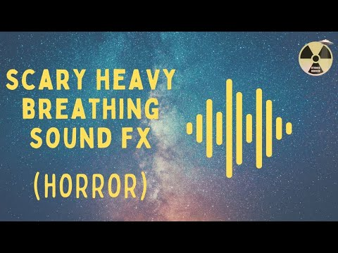 Horror Sound Effect - Scary Heavy Breathing