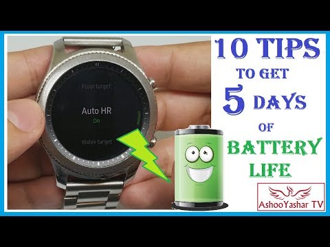 Samsung Gear S3 - 10 Tips to increase battery life of your smart watch!