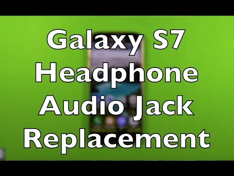 Galaxy S7 Headphone Audio Jack Replacement How To Change