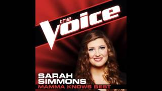 Download Sarah Simmons: ″Mamma Knows Best″ - The Voice (Studio Version) Video
